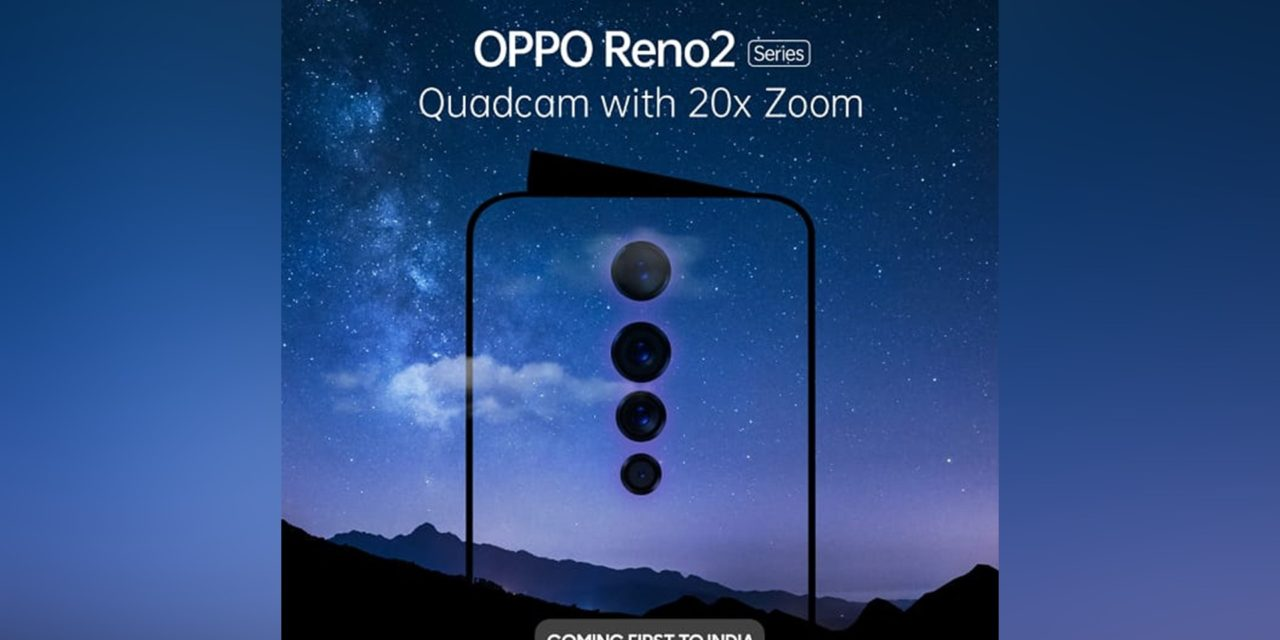 Oppo Reno 2 full details leak alongside some more official teasers