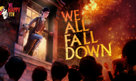 We Happy Few: Final DLC Is Out Now, And A Making-Of Documentary Is Coming