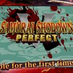 Samurai Shodown NeoGeo Collection, With Never Before Released Neo Geo Game, Will Be Free On Epic