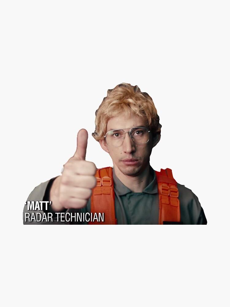 Matt the Radar Technician Sticker